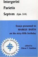 Pittsburgh Theological Monographs: Intergerini Parietis Septum (Eph. 2:14) : Ess
