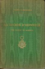 C1 Brunschwig  LA LEGION D HONNEUR Illustre RELIE Tirage 1500 BILINGUE ANGLAIS