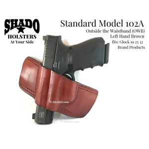 SHADO Leather Holster Model 102A LH Brown OWB fits Glock 19 23 32 Brand Products