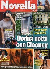 Novella 2009 33.ELISABETTA CANALIS-GEORGE CLOONEY,NAOMI CAMPBELL,ALBA PARIETTI