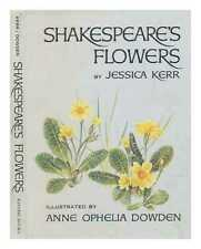 Shakespeare's flowers / by Jessica Kerr ; illustrated by Anne Ophelia Dowden