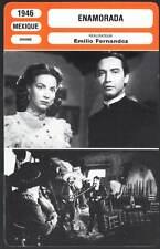 ENAMORADA - Félix,Armendariz,Fernandez (Fiche Cinéma) 1946