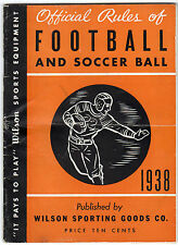 1938 FOOTBALL & SOCCER Official Rule Book WILSON SPORTING GOODS San Francisco CA
