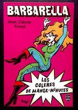 BARBARELLA - Forest - Les Colères du Mange-Minutes - Livre de Poche 1975