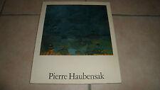 PIERRE HAUBENSAK - dédicacé - bilingue Français / Allemand - 1983 - BE