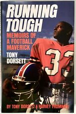 Running Tough: Tony Dorsett - SIGNED/INSCRIBED by Dorsett H/C First Edition 1989