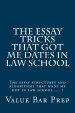 The Essay Tricks That Got Me Dates in Law School : The Essay Structures and...