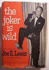 THE JOKER IS WILD The Story of Joe E. Lewis HC DJ Art Cohn ILLUS 1955 - J