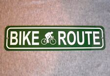 Metal Sign BIKE ROUTE bicycle bicyclist cycling street road biking path mountain