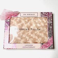 SPA WHIMSY Headache Pillow LAVENDER AROMATHERAPY New