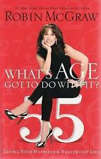 Whats Age Got To Do With It, McGraw, Robin | Paperback Book | Good | 97814002806