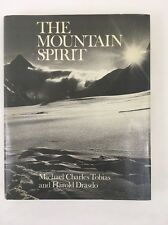 The Mountain Spirit by Michael Tobias and Harold Drasdo 1979 Hardcover