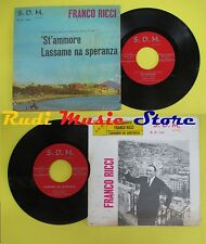 LP 45 7'' FRANCO RICCI St'ammore Lassame na speranza italy SDM 1101 no cd mc dvd