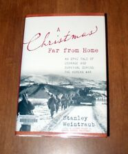 A CHRISTMAS FAR FROM HOME AN EPIC TALE OF COURAGE AND SURVIVAL IN KOREA