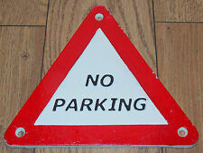 "SUPERB HEAVY CAST IRON RED & WHITE TRIANGULAR SIGN "" NO PARKING """