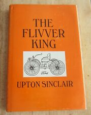 THE FLIVVER KING - Upton Sinclair; 1969 First Edition VGC. HENRY FORD. MOTORING.