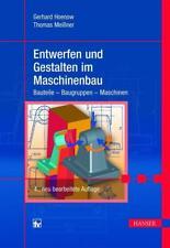 Entwerfen und Gestalten im Maschinenbau von Gerhard Hoenow und Thomas Meissner (2016, Gebundene Ausgabe)