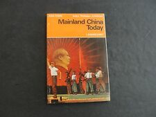 Mainland China Today by L.R. Marchant (PB, 1972, 1st)