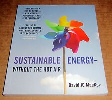 SUSTAINABLE ENERGY WITHOUT THE HOT AIR SOLAR WIND WAVE Geothermal ENVIRONMENT