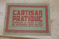 L'ARTISAN PRATIQUE APPREND A TOUS ART DECORER SON FOYER CATALOGUE OCT 1933