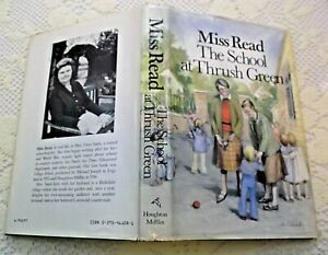 1988 The School at Thrush Green by Miss Read HB/DJ Illustrated EXCELLENT Cond