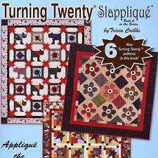 TURNING TWENTY SLAPPLIQUE 20 Fat Quarters 6 New Patterns Quilt Projects BOOK