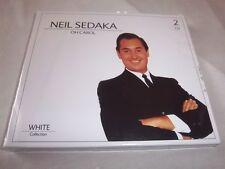 NEIL SEDAKA-OH CAROL 28 TRACKS-WHITE COLLECTION-WHITE248 NEW SEALED UK 2CD