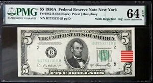 1950A $5 FEDERAL RESERVE NOTE AS MADE INK WITH REJECTION TAG ERROR-PMG #64EPQ CU