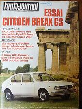 L'AUTO JOURNAL 1971 23 ESSAI CITROEN GS BREAK FIAT 128 RALLY LIGIER JS2 CASCADES
