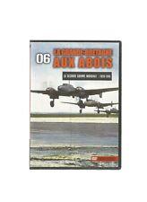 LA SECONDE GUERRE MONDIALE 1939-1945 - DVD N°06 LA GRANDE BRETAGNE AUX ABOIS