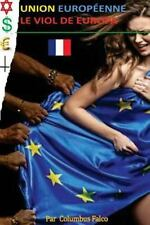 Union Europeenne : Le Viol de Europa by Columbus Falco (2016, Paperback,...