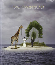 Post-Tsunami Art. Emerging Artist From South-East Asia - [Damiani]