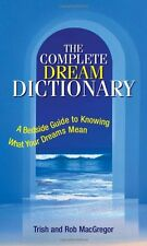 The Complete Dream Dictionary: A Bedside Guide to