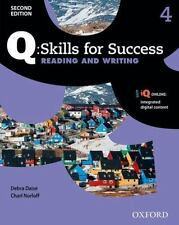 Q: Skills for Success Reading and Writing 2E Level 4 Student Book by Daise, Deb