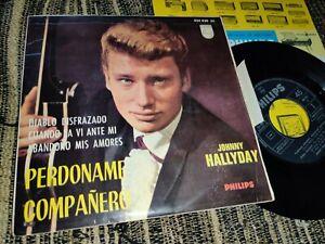 "JOHNNY HALLYDAY Perdoname compañero +3 7"" 45 EP 1964 Philips *SPAIN* ESPAGNE"