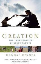 Creation: The True Story of Charles Darwin,Keynes, Randal,New Book mon0000020518