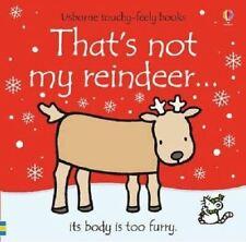 That's Not My Reindeer... by Fiona Watt - Usborne Touchy-Feely