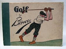 1916 GOLF: Book of a Thousand Chuckle cartoonist BRIGGS  Volland hardbound book