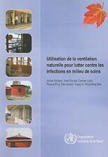Utilisation de la ventilation naturelle pour lutter contre les infections en mil