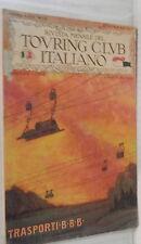 RIVISTA MENSILE DEL TOURING CLUB ITALIANO 1917 Austria Alto Adige Stelvio SVA di