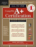 Comptia A+ Certification All-In-One Exam Guide by Meyers