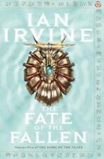 The Fate of the Fallen (Song of the Tears) By Ian Irvine