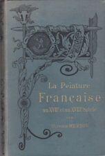 La peinture française au XVIIe et au XVIIIe siècle.MERSON (Olivier).