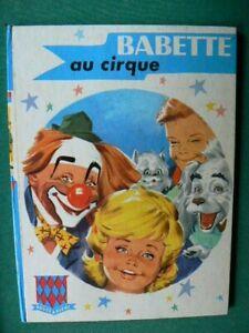 Babette au cirque  / édition GP 1963 / bibliothèque ROUGE et BLEUE