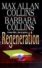 Max Allan Collins & Barbara Collins: Regeneration (1999, Paperback)