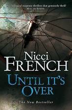 Until it's Over, French, Nicci, Used; Good Book