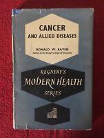 "Vintage ""Dr Ronald W Raven"" Cancer & Allied Diseases/Modern Health Medical Book"