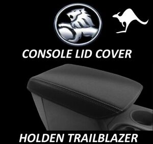 FITS HOLDEN TRAILBLAZER  NEOPRENE CONSOLE LID COVER(WETSUIT FABRIC)2012-CURRENT