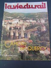 vie du rail 1985 2016 CAHORS QUERCY ST DENIS CATUS CAPDENAC AUTOIRE CARRENAC