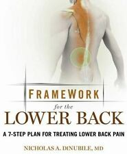 Framework for the Lower Back: A 6-Step Plan for Treating Lower Back Pain (Active